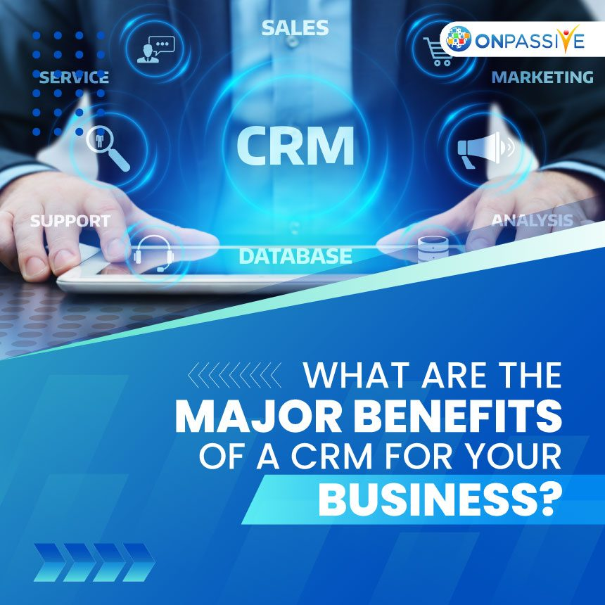 CRM for business - ONPASSIVE